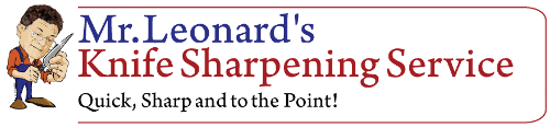 Mr. Leonard's Knife Sharpening Service